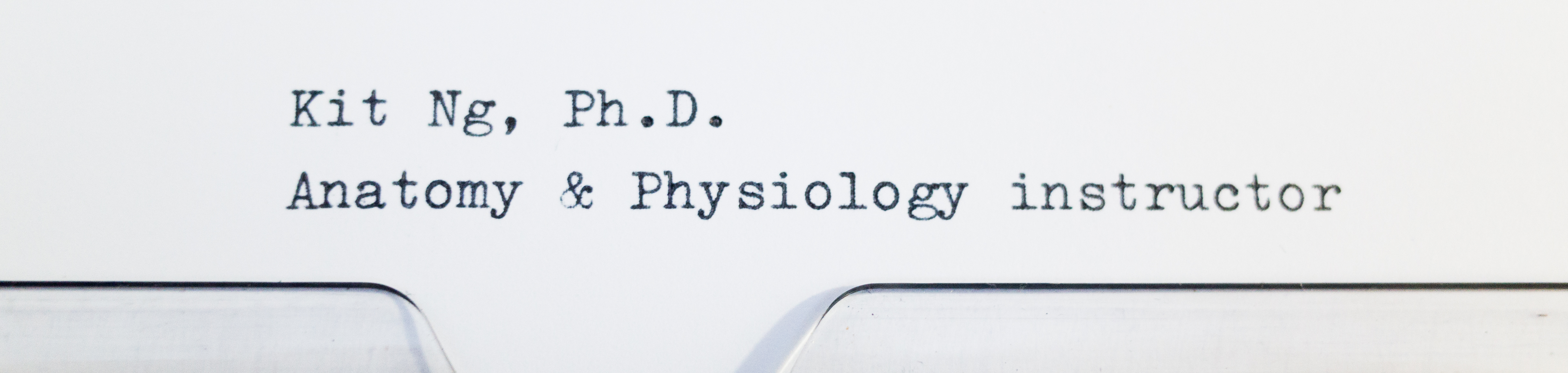 Kit Ng, Ph.D. – Anatomist, Physiologist, Lecturer